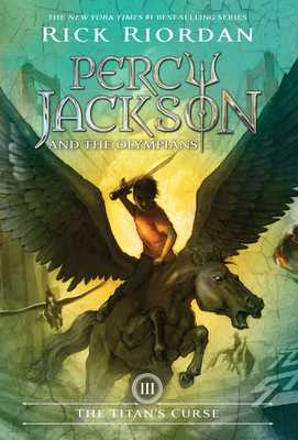 Percy Jackson and the Olympians, Book Three the Titan's Curse (Percy Jackson and the Olympians, Book Three) - Riordan, Rick