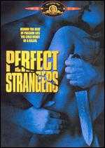 Perfect Strangers - Larry Cohen