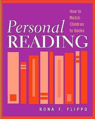 Personal Reading: How to Match Children to Books - Flippo, Rona F
