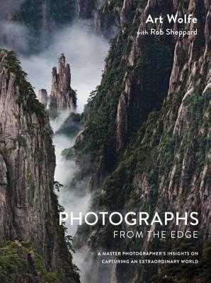 Photographs From The Edge - Sheppard, Rob, and Wolfe, Art