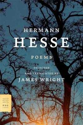 Poems - Hesse, Hermann, and Wright, James, Professor (Translated by)