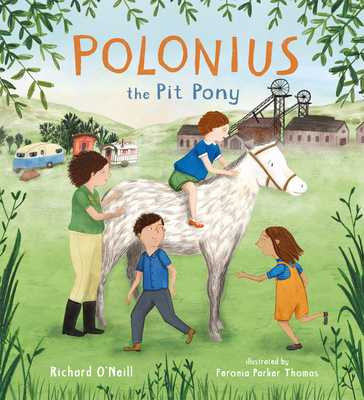 Polonius the Pit Pony - O'Neill, Richard