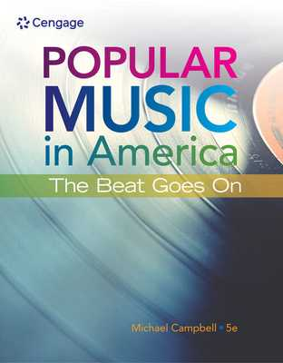 Popular Music in America: The Beat Goes on - Campbell, Michael