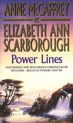 Power Lines - McCaffrey, Anne, and Scarborough, Elizabeth Ann
