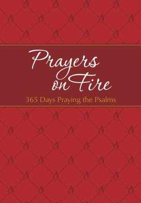 Prayers on Fire: 365 Days Praying the Psalms - Simmons, Brian, and Rodriguez, Gretchen