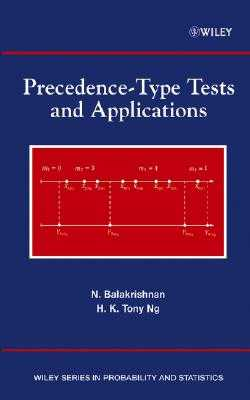 Precedence-Type Tests and Applications - Balakrishnan, N, and Ng, H K Tony