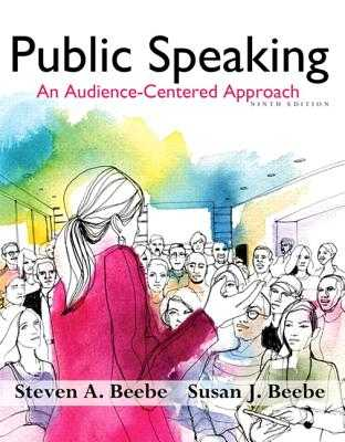 Public Speaking: An Audience-Centered Approach - Beebe, Steven A., and Beebe, Susan J.
