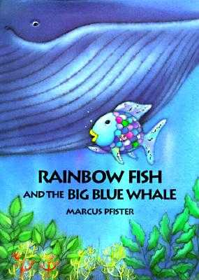 Rainbow Fish and the Big Blue Whale - Pfister, Marcus, and James, J Alison (Translated by)