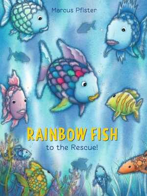 Rainbow Fish to the Rescue - Pfister, Marcus