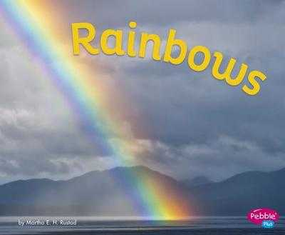 Rainbows - Rustad, Martha E H