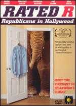Rated R: Republicans in Hollywood - Jesse Moss