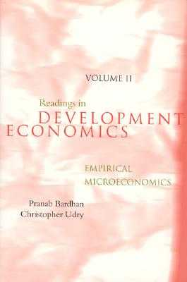 Readings in Development Economics: Empirical Microeconomics - Bardhan, Pranab, and Udry, Christopher