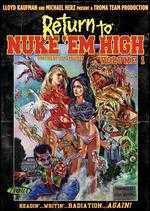 Return to Nuke 'Em High Volume 1 - Lloyd Kaufman