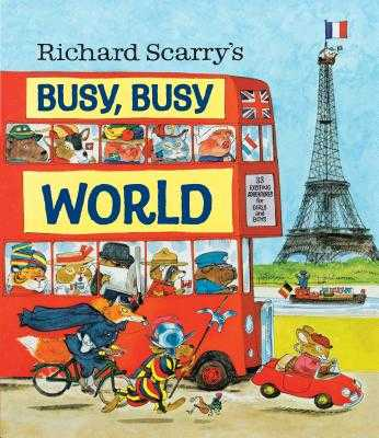 Richard Scarry's Busy, Busy World - Scarry, Richard