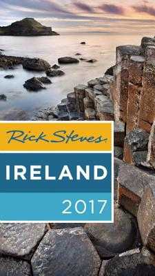 Rick Steves Ireland 2017 - Steves, Rick, and O'Connor, Pat