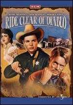 Ride Clear of Diablo - Jesse Hibbs