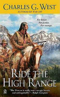 Ride the High Range - West, Charles G