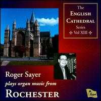 Roger Sayer plays organ music from Rochester - Roger Sayer (organ)