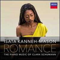Romance: The Piano Music of Clara Schumann - Elena Urioste (violin); Isata Kanneh-Mason (piano); Jonathan Aasgaard (cello); Royal Liverpool Philharmonic Orchestra;...