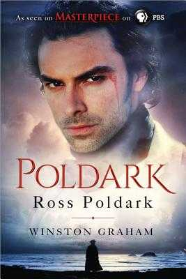 Ross Poldark: A Novel of Cornwall, 1783-1787 - Graham, Winston