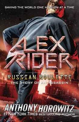 Russian Roulette: The Story of an Assassin - Horowitz, Anthony