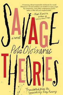 Savage Theories - Oloixarac, Pola