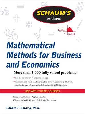 Schaum's Outline of Mathematical Methods for Business and Economics - Dowling, Edward T