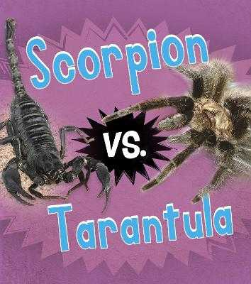 Scorpion vs. Tarantula - Thomas, Isabel
