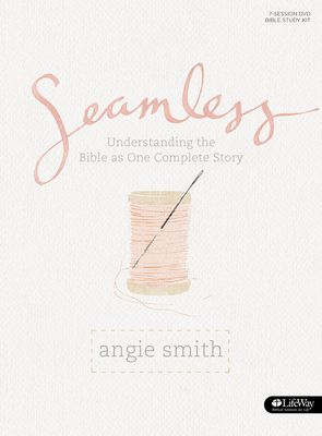 Seamless - Bible Study Book: Understanding the Bible as One Complete Story - Smith, Angie