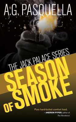 Season of Smoke - Pasquella, A G