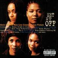 Set It Off [Original Soundtrack] - Original Soundtrack