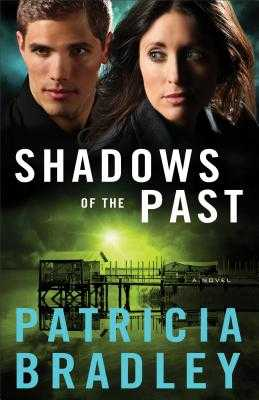 Shadows of the Past - Bradley, Patricia, (ed