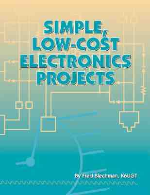 Simple, Low-Cost Electronics Projects - Blechman, Fred