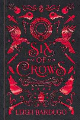 Six of Crows: Collector's Edition: Book 1 - Bardugo, Leigh
