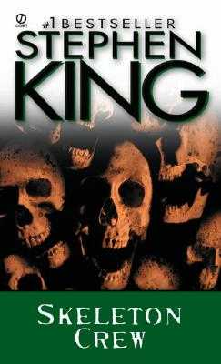 Skeleton Crew - King, Stephen