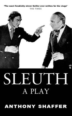 Sleuth: A Play - Shaffer, Anthony