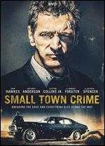 Small Town Crime - Eshom Nelms; Ian Nelms