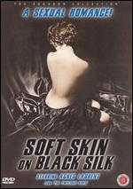 Soft Skin on Black Silk