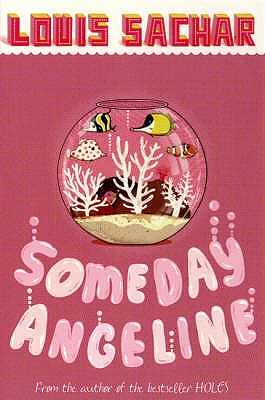 Someday Angeline - Sachar, Louis