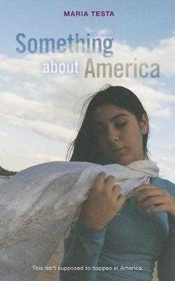 Something about America - Testa, Maria