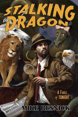 Stalking the Dragon: A John Justin Mallory Mystery - Resnick, Mike