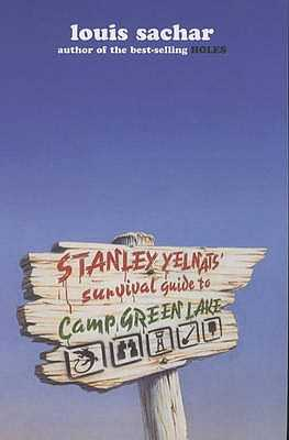 Stanley Yelnats Survival Guide to Camp Green Lake - Sachar, Louis