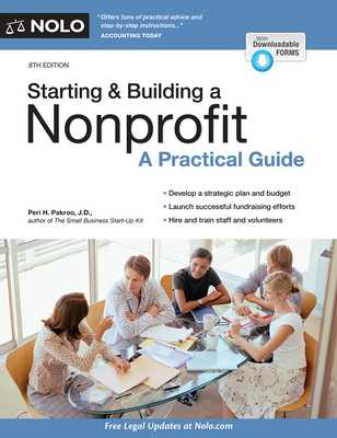 Starting & Building a Nonprofit: A Practical Guide - Pakroo, Peri