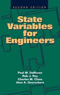 State Variables for Engineers - Derusso, Paul M, and Roy, Rob J, and Close, Charles M
