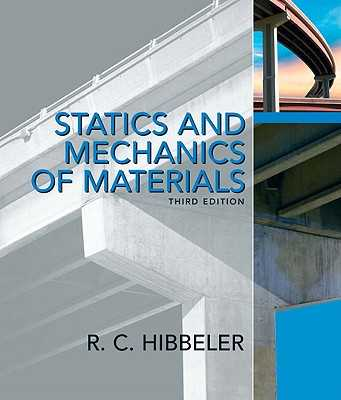Statics and Mechanics of Materials - Hibbeler, Russell C.