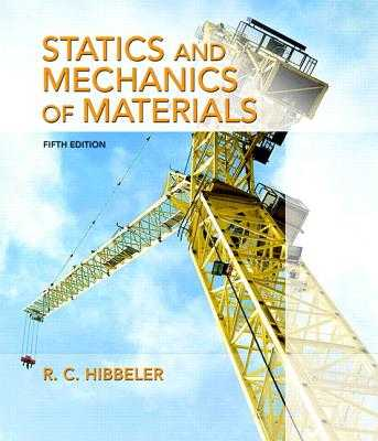 Statics and Mechanics of Materials - Hibbeler, Russell