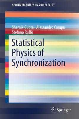 Statistical Physics of Synchronization - Gupta, Shamik, and Campa, Alessandro, and Ruffo, Stefano