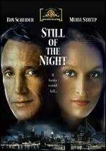Still of the Night - Robert Benton