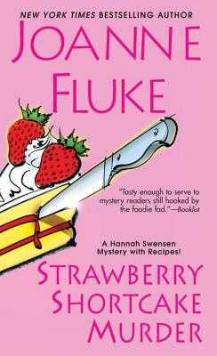 Strawberry Shortcake Murder - Fluke, Joanne