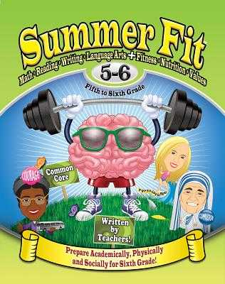 Summer Fit, Grade 5-6: Preparing Children Mentally, Physically and Socially for the Sixth Grade! - Graham, Leland